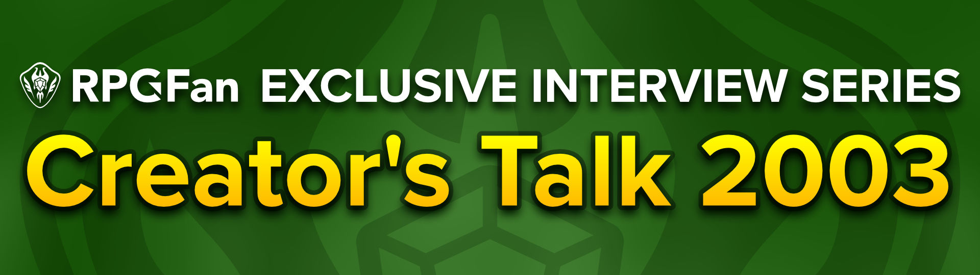 RPGFan Exclusive Interview Series - Creator's Talk 2003 Featured