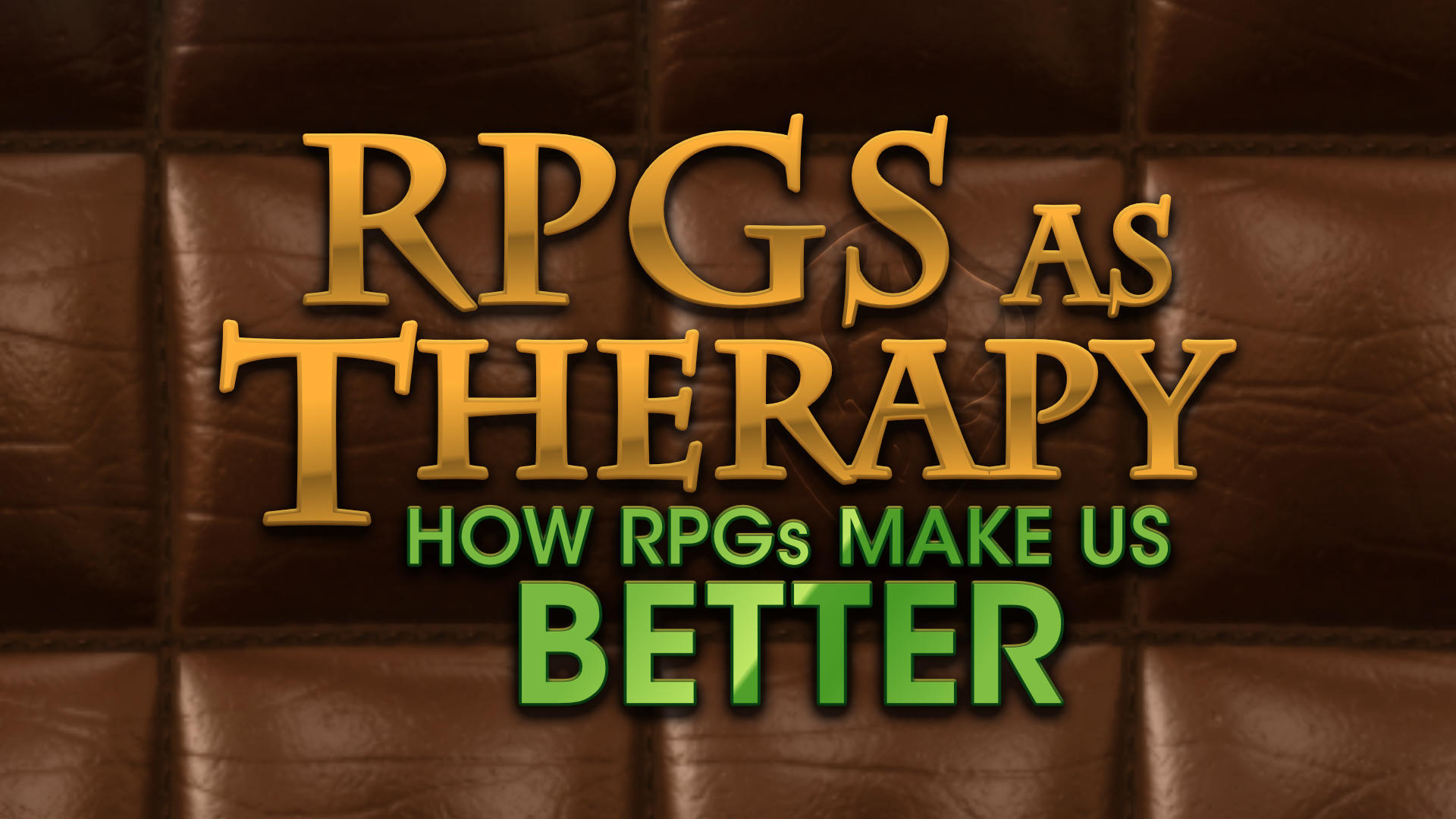 RPGs as Therapy