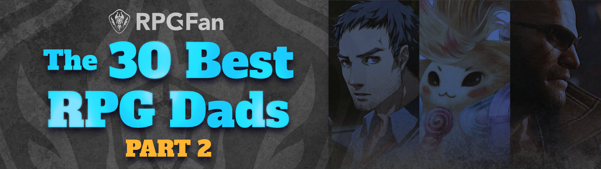 The 30 Best RPG Dads Featured Part 2