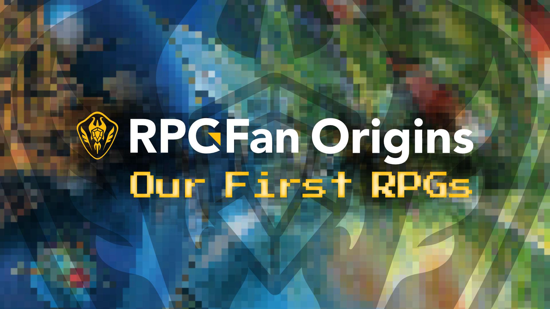 RPGFan Origins Our First RPGs