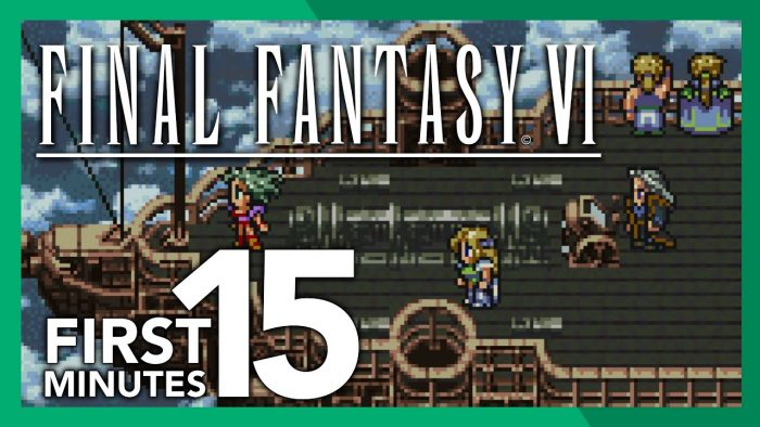 The First 15 Minutes: Final Fantasy VI