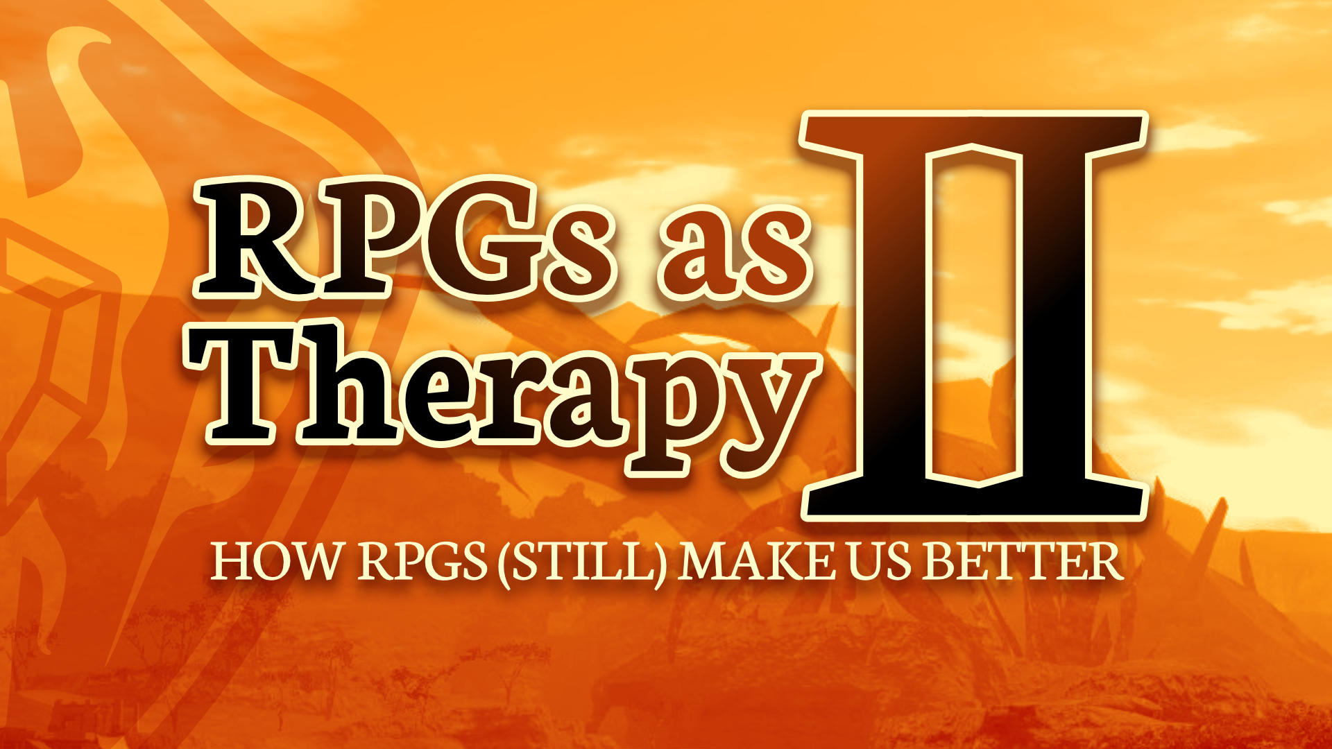 RPGs as Therapy II