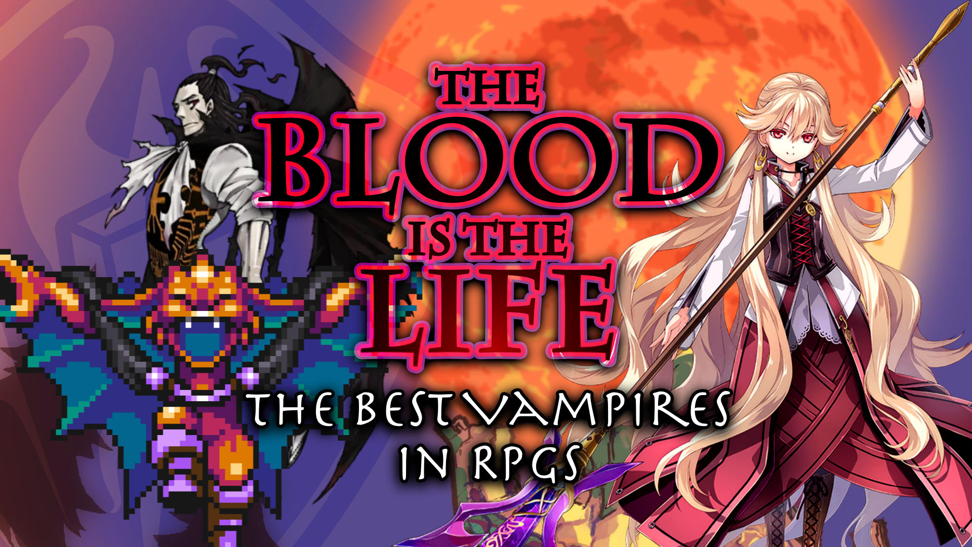 The Blood is the Life The Best Vampires in RPGs