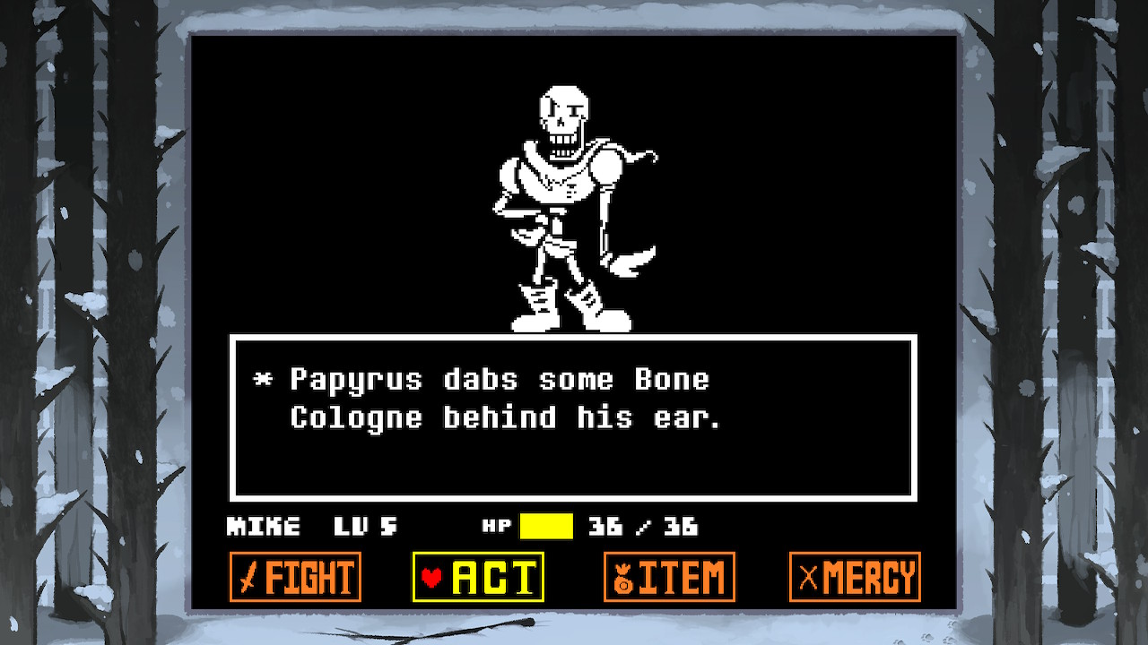 Papyrus makes a humorous comments in Undertale