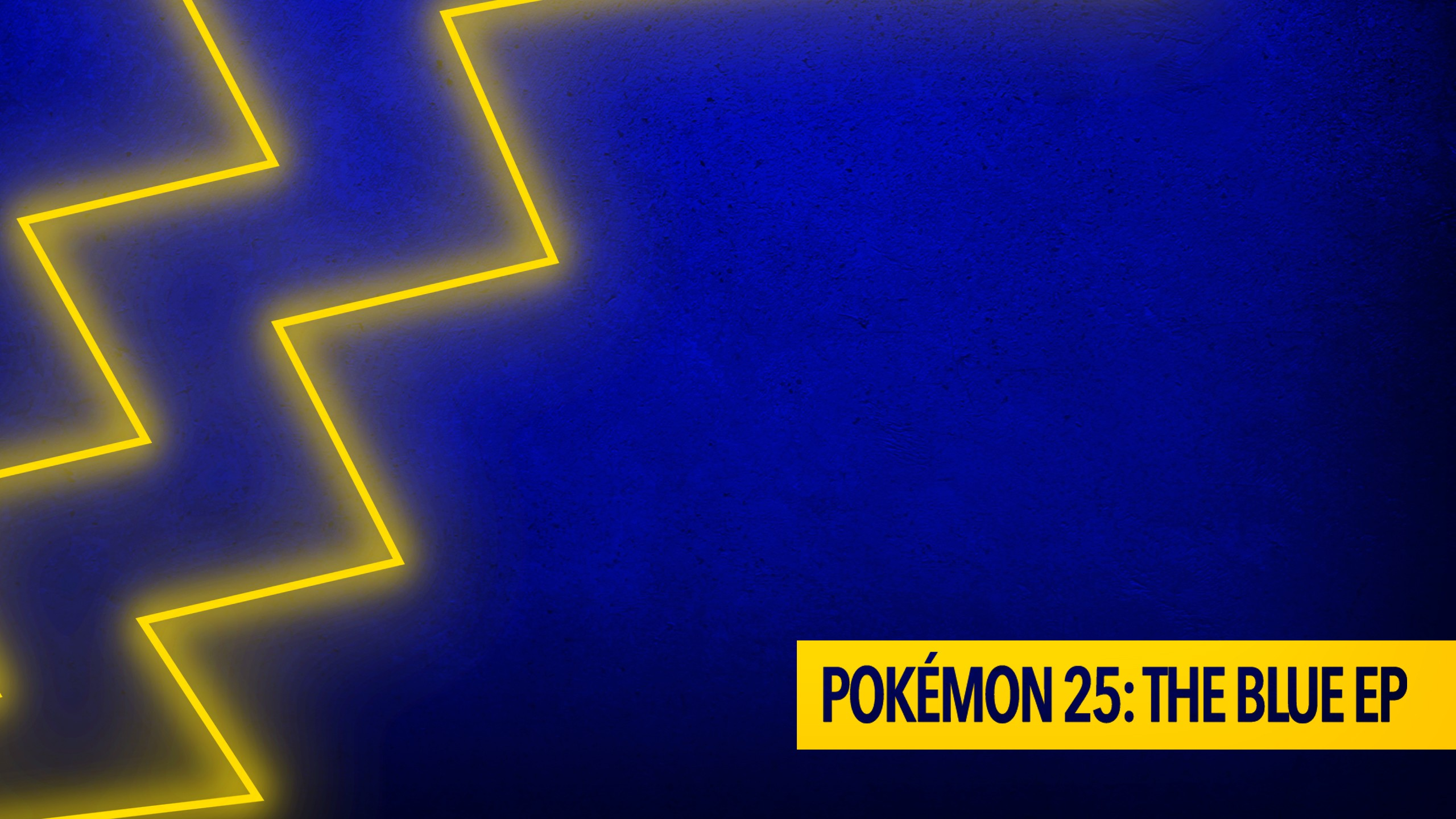 Pokémon 25: The Blue EP graphic with a stylized lighting bolt over a blue backdrop.